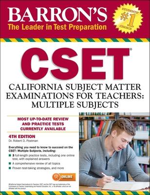 Barron's CSET: California Subject Matter Exams for Teachers: Multiple - Postman, Robert
