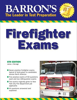 Barron's Firefighter Exams - Murtagh, James J, and Haefner, Darryl J (Revised by)