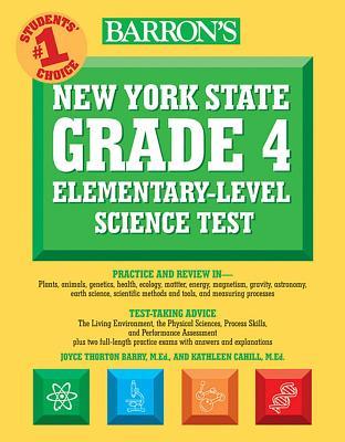Barron's New York State Grade 4 Elementary-Level Science Test - Barry, Joyce Thornton
