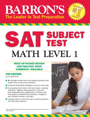 Barron's SAT Subject Test Math Level 1 - Wolf, Ira K, PH.D.
