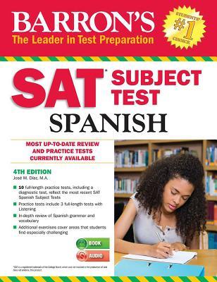 Barron's SAT Subject Test Spanish: With MP3 CD - Diaz, Jose M.