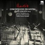 Bartók: Concerto for Orchestra; Piano Concerto No. 3