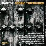 Bartók: Mikrokosmos 5; Eight Improvisations on Hungarian Peasant Songs