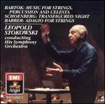 Bartók: Music for Strings Percussion and Celesta; Schoenberg: Transfigured Night; Barber: Adagio for Strings