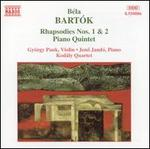 Bart�k: Rhapsodies Nos. 1 & 2; Piano Quintet
