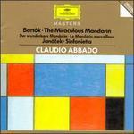 Bartók: The Miraculous Mandarin; Janácek: Sinfonietta