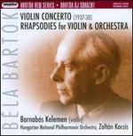 Bart�k: Violin Concerto; Rhapsodies for Violin & Orchestra