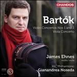 Bartók: Violin Concertos Nos. 1 and 2; Viola Concerto