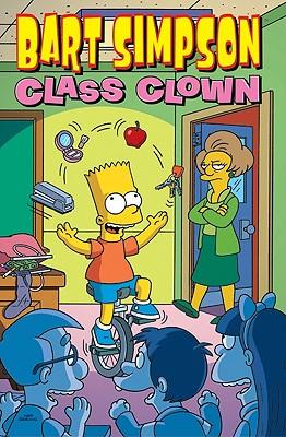 Bart Simpson Class Clown - Groening, Matt