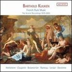 Barthold Kuijken: French Flute Music - The Accent Recordings 1979-2003