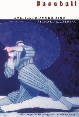 Baseball: America's Diamond Mind - Crepeau, Richard C