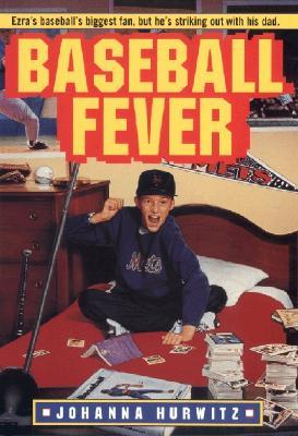 Baseball Fever - Hurwitz, Johanna