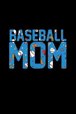 Baseball Mom: Dot Grid Journal - Baseball Mom Black Fun-ny Softball Sport Gift - Black Dotted Diary, Planner, Gratitude, Writing, Travel, Goal, Bullet Notebook - 6x9 120 pages - Baseball Journals, Gcjournals
