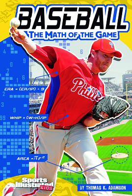 Baseball: The Math of the Game - Adamson, Thomas K