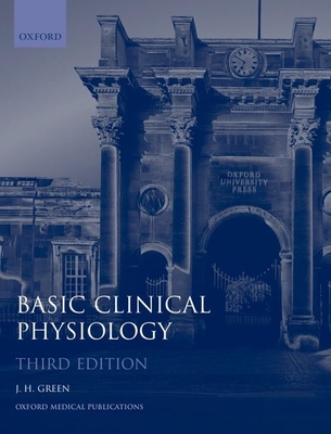 Basic Clinical Physiology - Green, John H, PhD, and Green, H L