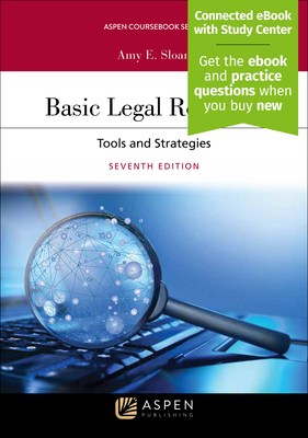 Basic Legal Research: Tools and Strategies - Sloan, Amy E