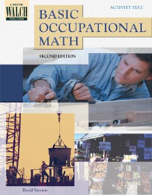 Basic Occupational Mathematics - Newton, David E, PH D