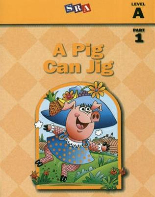 Basic Reading Series, A Pig Can Jig, Part 1, Level A - McGraw-Hill Education