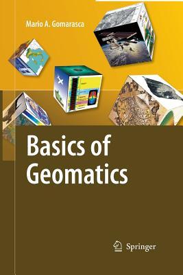 Basics of Geomatics - Gomarasca, Mario a