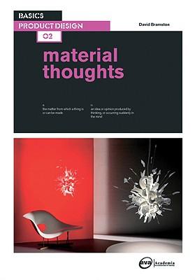 Basics Product Design 02: Material Thoughts - Bramston, David