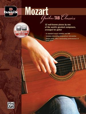 Basix Guitar Tab Classics -- Mozart: Book & CD - Mozart, Wolfgang Amadeus (Composer)