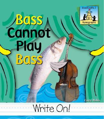 Bass Cannot Play Bass - Molter, Carey