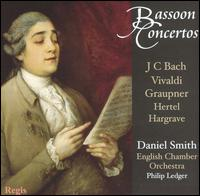 Bassoon Concertos: J.C. Bach, Vivaldi, Graupner, Hertel, Hargrave - Daniel Smith (bassoon); English Chamber Orchestra; Philip Ledger (conductor)