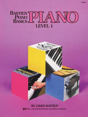 Bastien Piano Basics: Level 1: Level One -