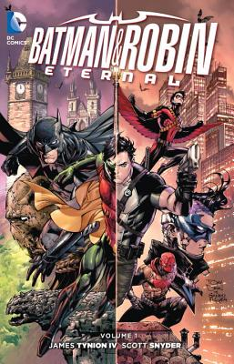 Batman and Robin Eternal, Volume 1 - Snyder, Scott, and Seeley, Tim