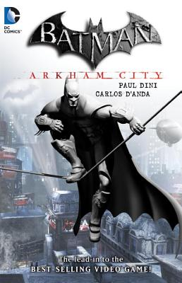 Batman: Arkham City - Dini, Paul, and Fridolfs, Frederick, and Danada, Carlos (Artist)
