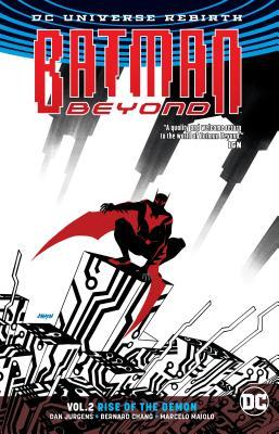 Batman Beyond Vol. 2: Rise of the Demon (Rebirth) - Jurgens, Dan