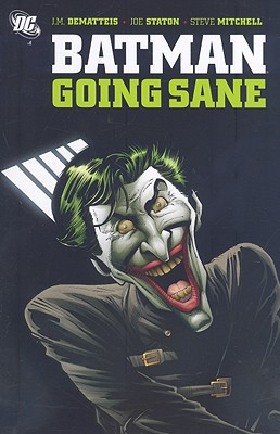 Batman: Going Sane - DeMatteis, J. M.