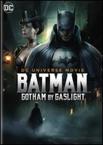 Batman: Gotham by Gaslight - Sam Liu