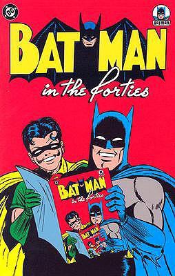 Batman in the Forties - Kane, Bob (Creator)