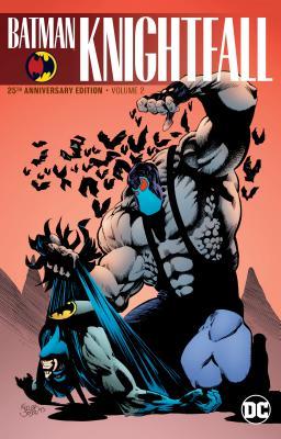 Batman: Knightfall Vol. 2 (25th Anniversary Edition) - Dixon, Chuck