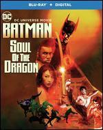 Batman: Soul of the Dragon [Includes Digital Copy] [Blu-ray]