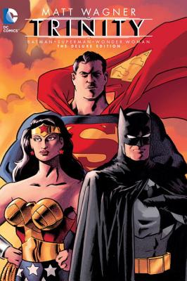 Batman Superman Wonder Woman: Trinity - Wagner, Matt