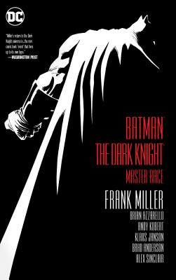 Batman: The Dark Knight: Master Race - Miller, Frank, and Azzarello, Brian