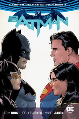 Batman: The Rebirth: Deluxe Edition: Book 3 - King, Tom