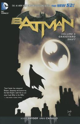 Batman Vol. 6 Graveyard Shift (The New 52) - Snyder, Scott