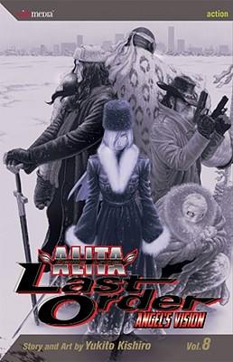 Battle Angel Alita: Last Order, Volume 8 -