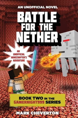 Battle for the Nether - Cheverton, Mark