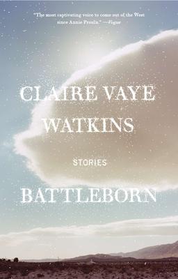 Battleborn - Watkins, Claire Vaye