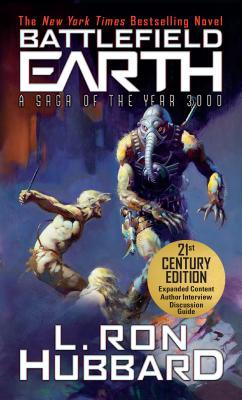 Battlefield Earth: A Saga of the Year 3000 - Hubbard, L Ron