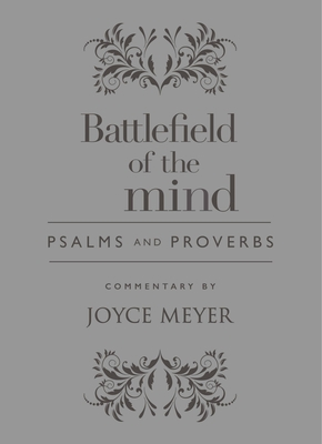 Battlefield of the Mind Psalms and Proverbs - Meyer, Joyce