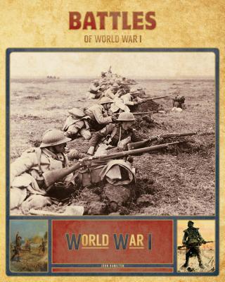 Battles of World War I - Hamilton, John, Professor