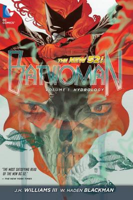 Batwoman: Hydrology Vol 01 - Williams III, J H, and Blackman, W Hayden, and Reeder, Amy (Illustrator)