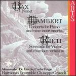 Bax: Nonet; Lambert: Concerto for Piano and Nine Instruments; Rieti: Serenade for Violin and Chamber Orchestra