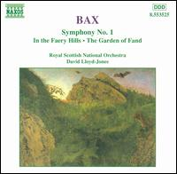 Bax: Symphony No. 1; In the Faery Hills; The Garden of Fand - Royal Scottish National Orchestra; David Lloyd-Jones (conductor)