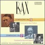 Bax: Symphony No. 1; Symphony No. 7